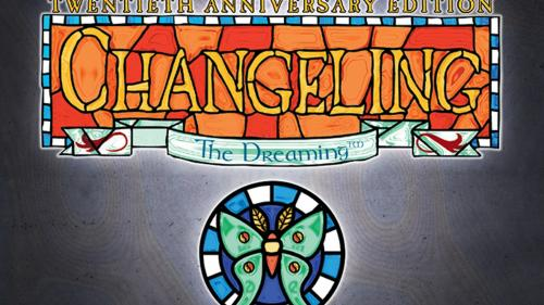 Deluxe Changeling: the Dreaming 20th Anniversary Edition