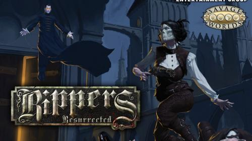 Savage Worlds: Rippers Resurrected RPG!