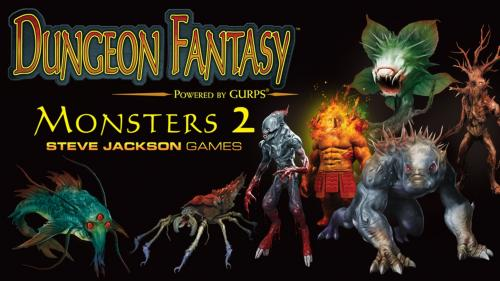 Powered by GURPS: Dungeon Fantasy Monsters 2 & Game Reprint