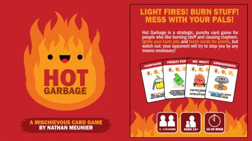 HOT GARBAGE: A strategic, punchy card game for pyros!