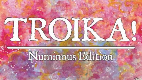 TROIKA! RPG: Numinous Edition