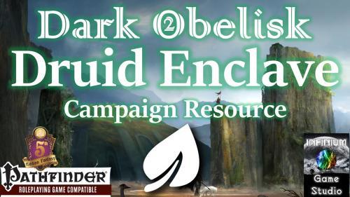 Dark Obelisk: Druid Enclave (Pathfinder/5E RPG City Setting)