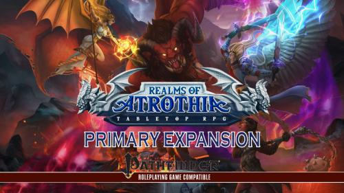 Realms of Atrothia: Primary Expansion (for Pathfinder 1E)
