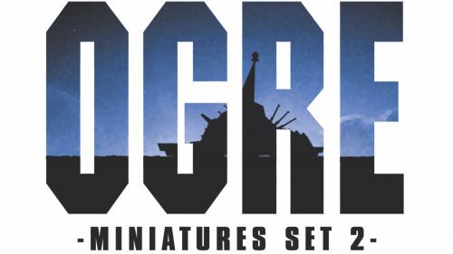 Ogre Miniatures Set 2