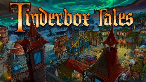 TINDERBOX TALES: Three Standalone Games, One Magical Town