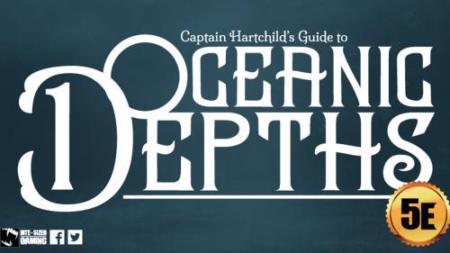Captain Hartchild s Guide to Oceanic Depths