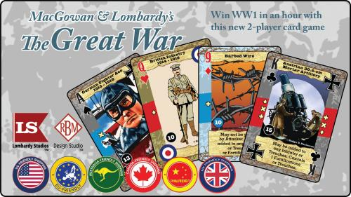 MacGowan & Lombardy s THE GREAT WAR fast-playing card game