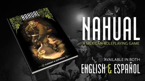 Nahual: A Tabletop RPG of Mexican Urban Fantasy