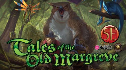 Tales of the Old Margreve: 5th Edition Forest Adventures
