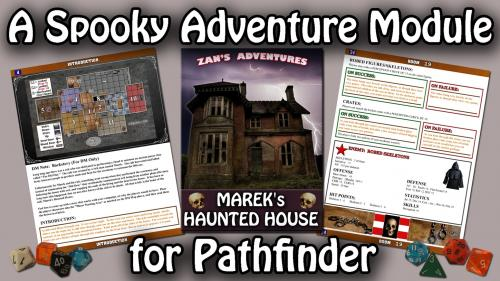 Marek s Haunted House an RPG Adventure Module for Pathfinder