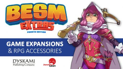 BESM Extras – Fourth Edition RPG Expansions