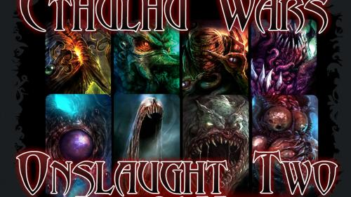 Cthulhu Wars : Onslaught Two