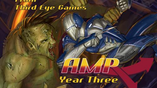 AMP: Year 3, The War of 2017 is Here! (Modern Supers RPG)