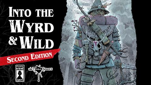 Into the Wyrd and Wild - Revised and Reprinted