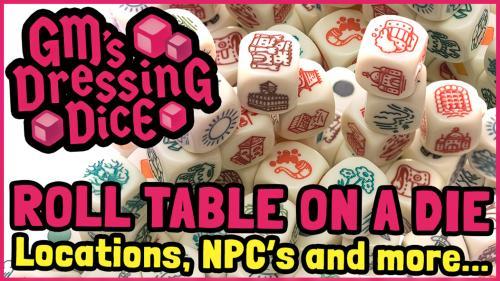 GM s Dressing Dice - Locations and NPCs