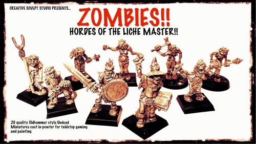 ZOMBIES!! Hordes of the Liche Master!!