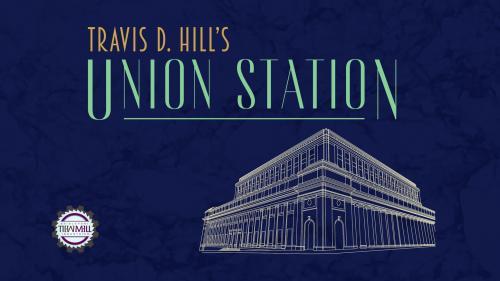 Travis D. Hill s Union Station