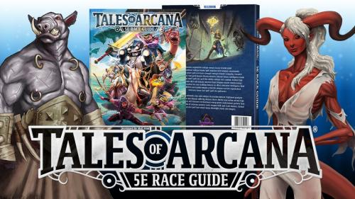 Tales of Arcana 5E (5th Edition) Race Guide