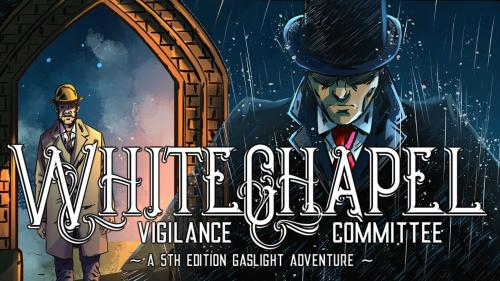 5th Evolution: Whitechapel (5E Gaslight London in 1888)