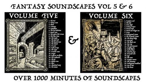 Fantasy Soundscapes Vol 5 & 6