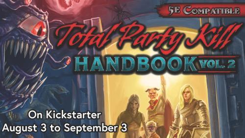 Total Party Kill Handbook Volume 2: 5th Edition Encounters