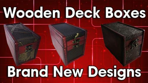 Custom Wooden Card Game Deck Boxes - Super Limited Numbers