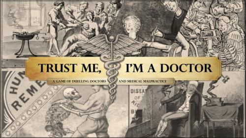 Trust Me, I m a Doctor - A Game of Medical Malpractice