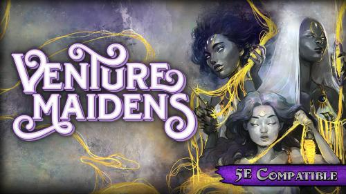 Venture Maidens Campaign Guide for 5th Edition