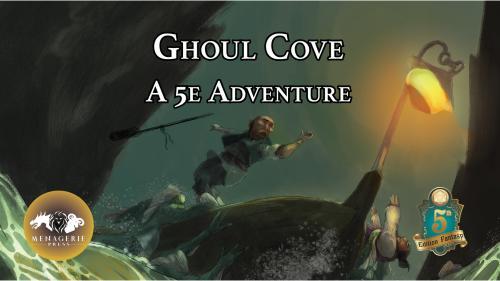 Ghoul Cove: A D&D 5e Adventure