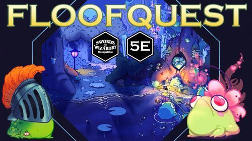 FloofQuest - Hassle in the Quagmire - 5e, Swords & Wizardry