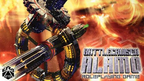 Battlecruiser Alamo RPG - An Era d10 Game