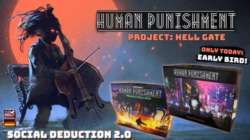 Human Punishment - project: HELL GATE (CoreGame + Expansion)