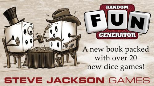 Random Fun Generator, Dice Games from Steve Jackson Games