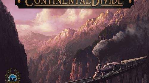 Continental Divide: Railroads, Trains, Stock, Barons & Guts!
