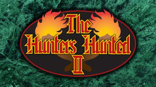 Deluxe Hunters Hunted II