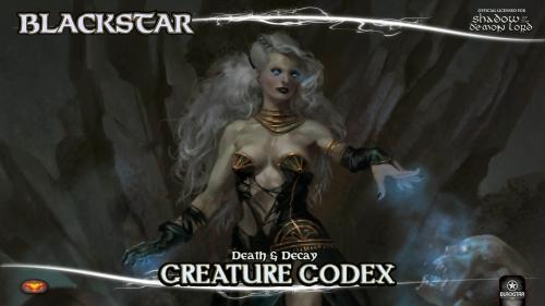 Blackstar: Death & Decay Creature Codex