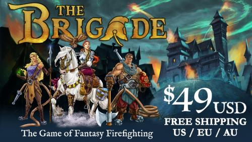 The Brigade - A Board Game of Fantasy Firefighting