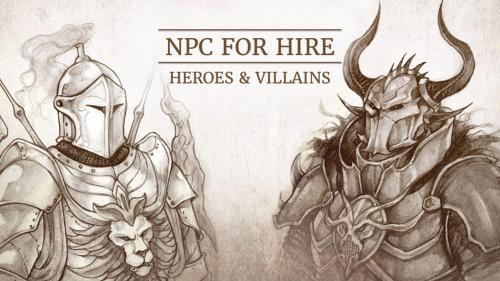 NPC For Hire: Heroes & Villains