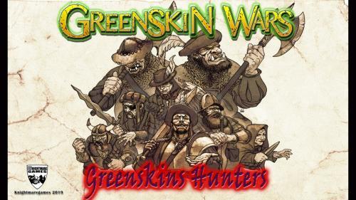 Greenskin Wars - The Greenskins Hunters