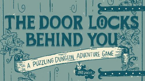The Door Locks Behind You, a Puzzling Dungeon Adventure Game