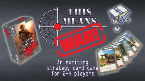 This Means War! Modern Strategy Card Game
