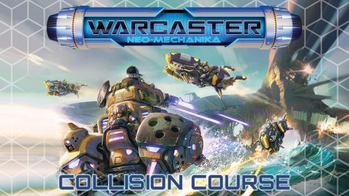Warcaster: Collision Course