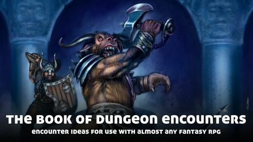 The Book of Dungeon Encounters, for use with Fantasy RPGs
