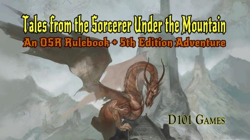 Tales From the Sorcerer Under the Mountain