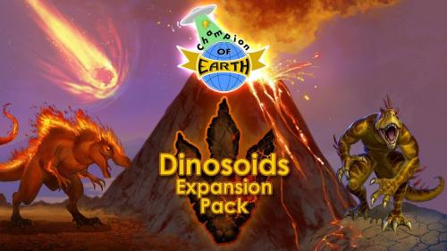 Champion of Earth (and Dinosoids Expansion)