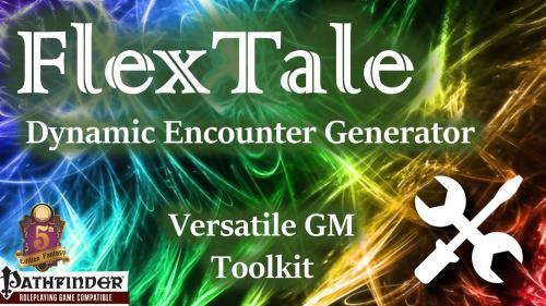 FlexTale Encounter Generator GM Toolkit (Pathfinder / 5E)