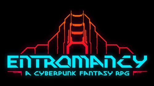 Entromancy: A Cyberpunk Fantasy Roleplaying Game
