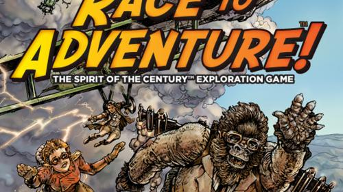 Race to Adventure! A Spirit of the Century™ Board Game