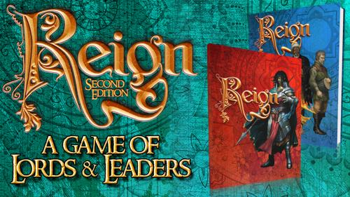 Greg Stolze s Reign, Second Edition