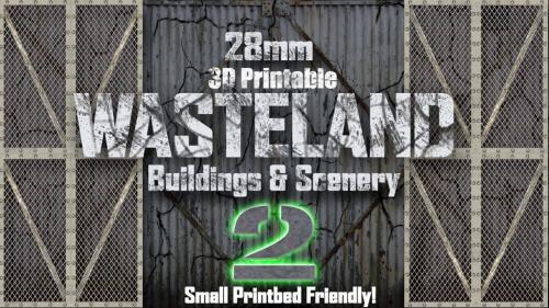 28mm 3D Printable Wasteland #2 Buildings & Scenery - STL